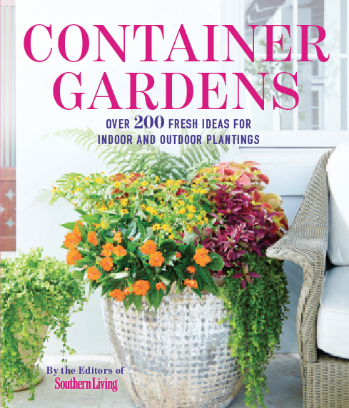 Southern Living Container Gardens